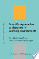 Scientific Approaches to Literature in Learning Environments