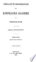 Verslagen en mededeelingen der Koninklijke Akademie van Wetenschappen  Afdeeling Letterkunde Book PDF