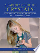 a parent s guide to crystals