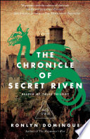 The Chronicle Of Secret Riven : to confront her destiny in this breathtaking...