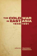 The Cold War in East Asia, 1945-1991