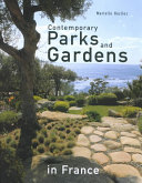 Contemporary Parks and Gardens in France