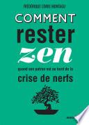Comment Rester Zen Quand Son Patron Est Au Bord De La Crise De Nerf