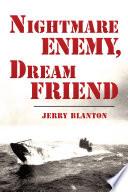 Nightmare Enemy  Dream Friend