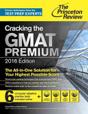 Cracking the GMAT Premium Edition 2016