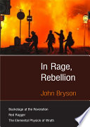 In Rage  Rebellion