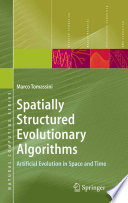 Spatially Structured Evolutionary Algorithms
