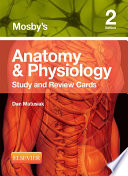 Mosby s Anatomy   Physiology Study and Review Cards