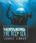 Venturing the Deep Sea