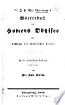 Dr. J. H. C. L.'s Wörterbuch zu Homers Odyssee ... Fünfte verbesserte Auflage, besorgt von F. G. Horn
