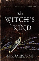 The Witch's Kind : an absorbing tale of love, sacrifice, family ties,...