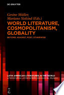 World Literature Cosmopolitanism Globality