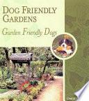 Dog Friendly Gardens Garden Friendly Dogs