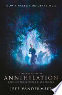 Annihilation  The thrilling book behind the most anticipated film of 2018
