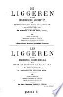 Liggere van 1629-1729. Inschryvings register van 1749-1794. Rekeningen van Ontvangsten van 1629-1736