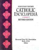 Our Sunday Visitor s Catholic Encyclopedia