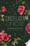 A Constellation of Roses Book PDF