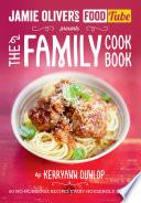 Jamie s Food Tube  The Family Cookbook