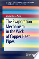 The Evaporation Mechanism in the Wick of Copper Heat Pipes