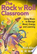 The Rock  n  Roll Classroom