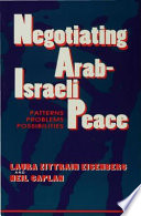 Negotiating Arab Israeli Peace