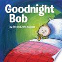 Goodnight Bob Book PDF