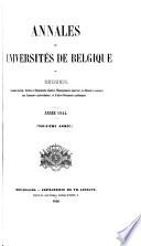 Annales Des Universit S De Belgique Ou Recueil Contenant Les Lois Relatifs A L Enseignement Sup Rieur Et D Autres Documents Acad Miques