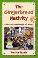 The Gingerbread Nativity : and biscuits to explore the themes...