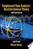 Geophysical Data Analysis Discrete Inverse Theory book