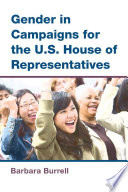 Gender in Campaigns for the U S  House of Representatives
