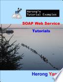 Soap Web Service Tutorials Herong S Tutorial Examples
