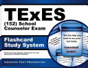 Texes  152  School Counselor Exam Flashcard Study System