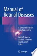 Manual of Retinal Diseases