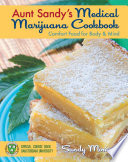 Aunt Sandy s Medical Marijuana Cookbook