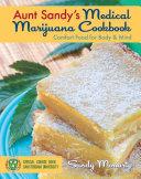 Aunt Sandy's Medical Marijuana Cookbook : pot brownies that were consumed...