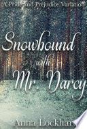 Snowbound With Mr Darcy