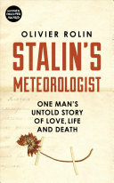 Stalin's Meteorologist Union S Meteorology Department He Is Also A