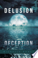 Delusion Deception Time And Since Forgotten Lived An Immortal