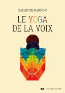 Le yoga de la voix Book