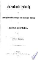 Fremdw  rterbuch mit etymologischen Erl  rungen und zahlreichen Belegen aus deutschen Schriftstellern