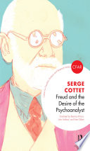 Freud and the Desire of the Psychoanalyst