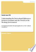 Understanding the Intercultural Differences between Germans and the French in the Working Environment