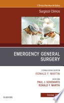 Emergency General Surgery An Issue Of Surgical Clinics E Book