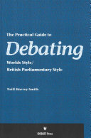 The Practical Guide to Debating, Worlds Style/British Parliamentary Style