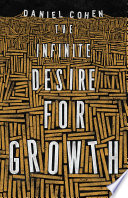 The Infinite Desire for Growth Book PDF