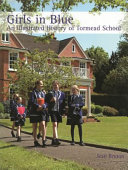 Girls in Blue  an Illustrated History of Tormead School