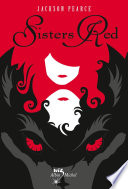 Sisters Red Les Loup Garous Sanguinaires Qui Ont Attaque Sa