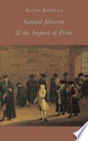 Samuel Johnson   the Impact of Print