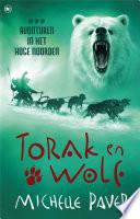 Torak En Wolf 3 Avonturen In Het Hoge Noorden