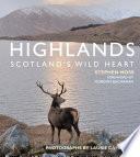 Highlands   Scotland s Wild Heart